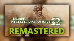 Modern Warfare 2 Remastered: Multiplayer Details geleakt